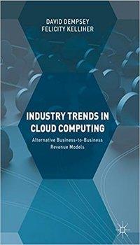 Industry Trends in Cloud Computing | Felicity Kelliher
